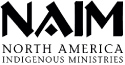 NAIM | North America Indigenous Ministries